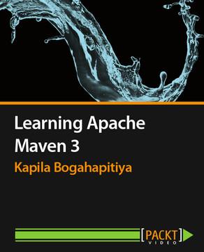 Learning Apache Maven 3