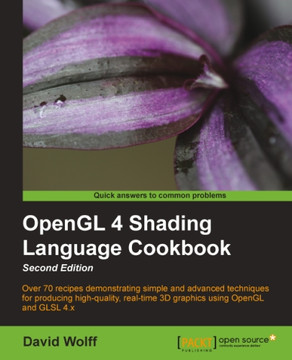 OpenGL 4 Shading Language Cookbook Second Edition