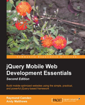 jQuery Mobile Web Development Essentials Second Edition