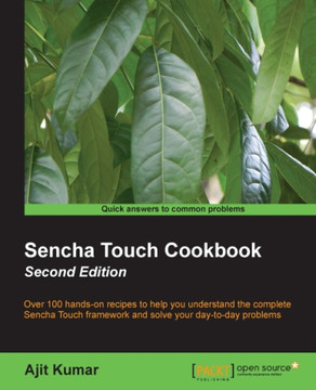 Sencha Touch Cookbook - Second Edition