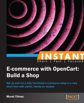 Instant E-commerce with OpenCart: Build a Shop