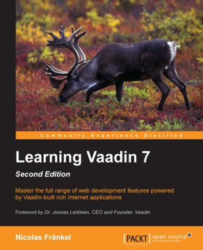 Learning Vaadin 7 - Second Edition