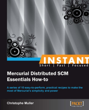 Mercurial Distributed SCM Essentials How-to