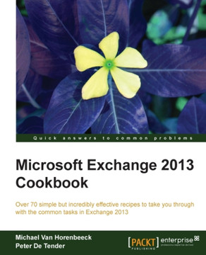 Microsoft Exchange 2013 Cookbook