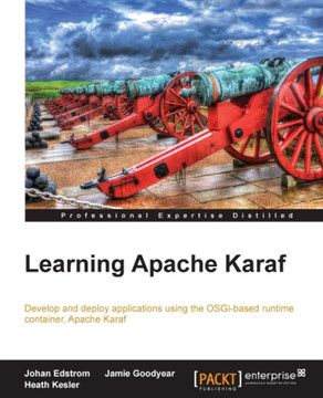 Apache aries blueprint learning apache karaf book malvernweather Choice Image