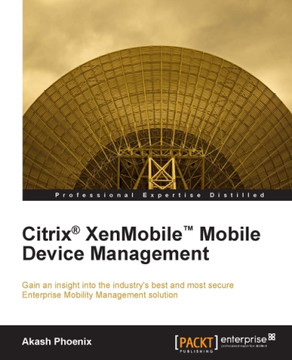 Citrix® XenMobile™ Mobile Device Management