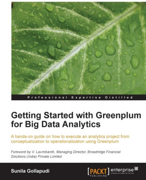 Getting Started with Greenplum for Big Data Analytics