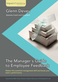 The Manager's Guide to Employee Feedback