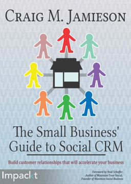 The Small Business' Guide to Social CRM