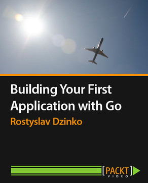 Building Your First Application with Go