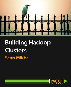 Building Hadoop Clusters
