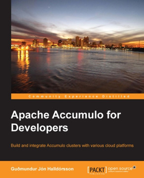 Apache Accumulo for Developers