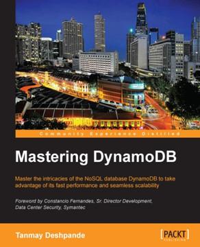 Mastering DynamoDB [Book]