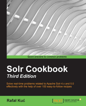 Solr Cookbook - Third Edition