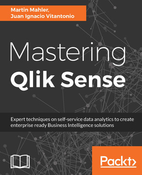 Mastering Qlik Sense [Book]