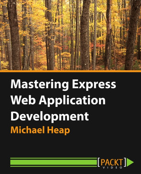 Mastering Express Web Application Development