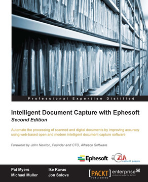 Intelligent Document Capture with Ephesoft - Second Edition