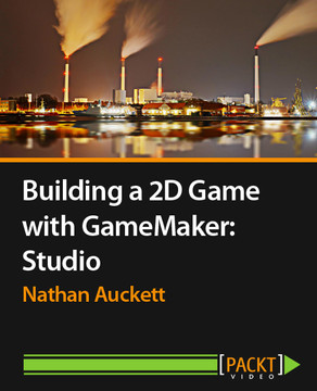 Building a 2D Game with GameMaker: Studio