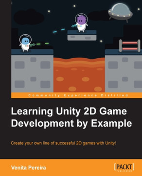 Learning Unity 2D Game Development by Example [Book]