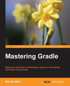 Mastering Gradle