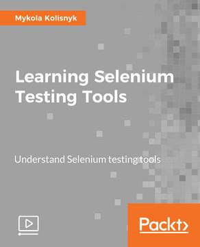 Learning Selenium Testing Tools