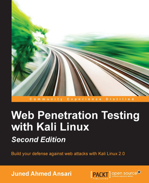 Web Penetration Testing with Kali Linux - Second Edition [Book]