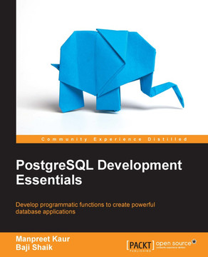 PostgreSQL Development Essentials