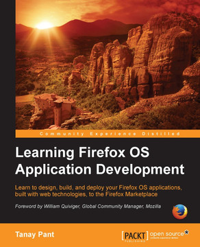 Learning Firefox OS Application Development