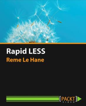 Rapid LESS