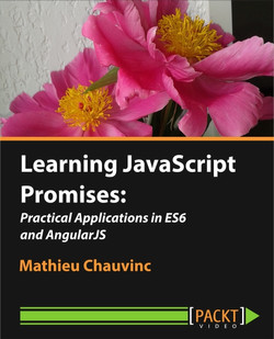 Learning JavaScript Promises: Practical Applications in ES6 and AngularJS