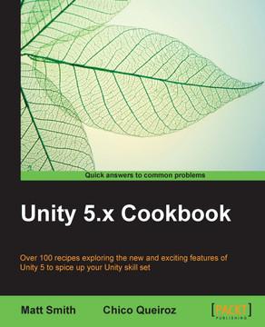 Unity 5 x Cookbook [Book]
