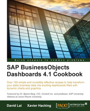 SAP BusinessObjects Dashboards 4.1 Cookbook