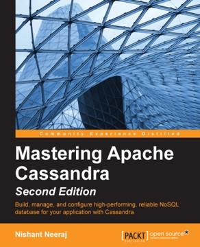 Mastering Apache Cassandra - Second Edition