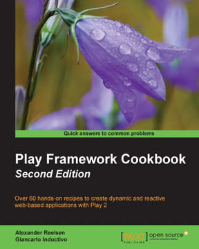 Play Framework Cookbook - Second Edition