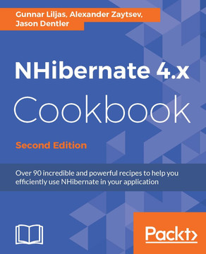 NHibernate 4.x Cookbook - Second Edition