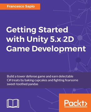 Getting Started with Unity 5 x 2D Game Development [Book]