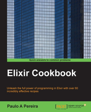 Using the terminal to prototype and test ideas - Elixir Cookbook [Book]