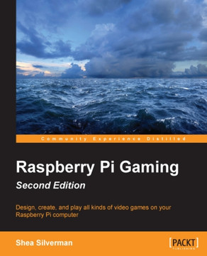 Raspberry Pi Gaming - Second Edition [Book]