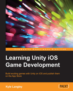 Learning Unity iOS Game Development [Book]