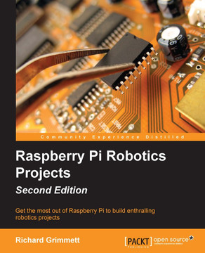 Raspberry Pi Robotics Projects - Second Edition