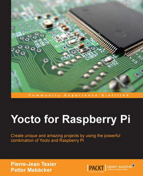 Yocto for Raspberry Pi [Book]