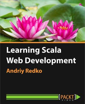 Learning Scala Web Development