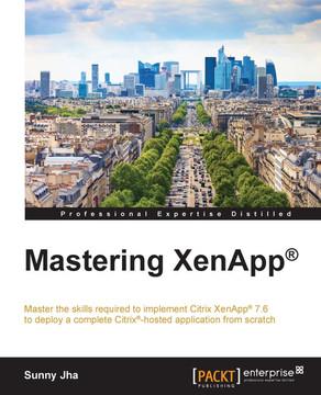 Mastering XenApp®