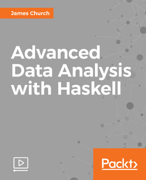 Advanced Data Analysis with Haskell