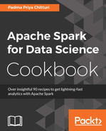 Apache Spark for Data Science Cookbook