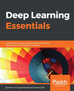 Deep Learning Essentials [Book]