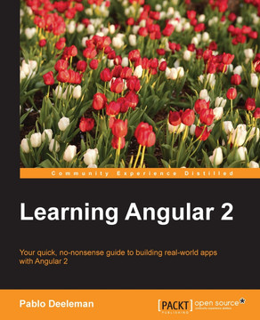 Learning Angular 2 [Book]