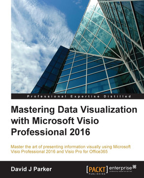Mastering Data Visualization with Microsoft Visio