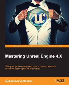 Mastering Unreal Engine 4.X