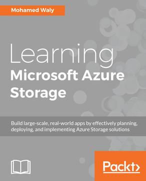 Learning Microsoft Azure Storage [Book]